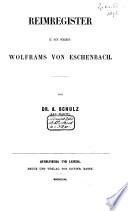 Reimregister zu den Werken Wolframs von Eschenbach