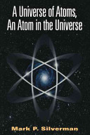 A Universe of Atoms  An Atom in the Universe