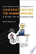 Understanding the Human Machine