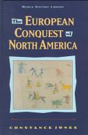 The European Conquest of North America