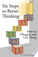 Six Steps to Better Thinking