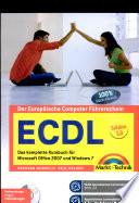 ECDL - Das komplette Kursbuch für Office 2007 und Windows 7
