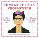 Feminist Icon Cross Stitch