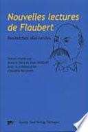 Nouvelles lectures de Flaubert