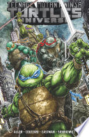 Teenage Mutant Ninja Turtles Universe  Vol  1