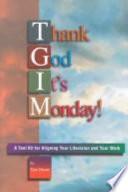 Thank God It s Monday