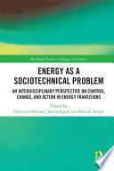 Energy As A Sociotechnical Problem