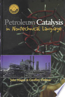 Petroleum Catalysis in Nontechnical Language