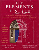 The Elements of Style: A Practical Encyclopedia of Interior Architectural Details, from 1485 to the Present
