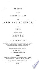 Sketch Of The Revolutions Of Medical Science And Views Relating To Its Reform