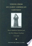Voices from an Early American Convent