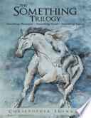 The Something Trilogy  Something Beautiful     Something Good     Something Special