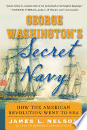 George Washington s Secret Navy