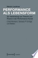 Performance als Lebensform