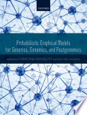 Probabilistic Graphical Models for Genetics  Genomics  and Postgenomics