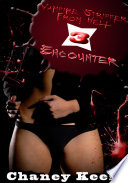 Vampire Strippers From Hell 3: Encounter : Paranormal Erotic Sex Story