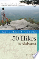 Explorer s Guide 50 Hikes in Alabama