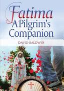 Fatima  a Pilgrim s Companion