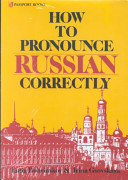 . How to Pronounce Russian Correctly .