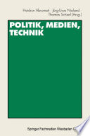 Politik, Medien, Technik