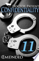 Doctor Patient Confidentiality Volume Eleven Confidential 1