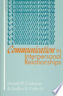 Communication in Interpersonal Relationships