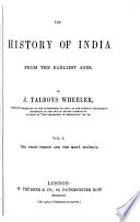 The History of India from the Earliest Ages  The Vedic period and the Mah   Bh  rata