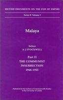 Malaya: The Malayan Union experiment, 1942-1948