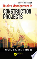 Quality Management in Construction Projects  Second Edition
