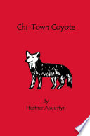 Ebook Chi-Town Coyote Epub Heather Augustyn Apps Read Mobile