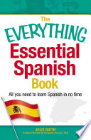 The Everything Essential Spanish Book