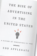 The Rise of Advertising in the United States