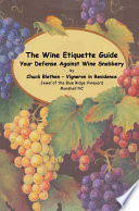 The Wine Etiquette Guide   Your Defense Against Wine Snobbery
