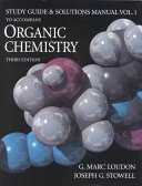 Study Guide and Solutions Manual to Accompany Organic Chemistry  Third Edition