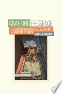 Crafting Presence