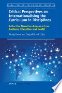 Critical Perspectives on Internationalising the Curriculum in Disciplines
