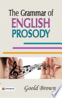 The Grammar of English Prosody