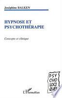 L'hypnose Thÿ©Rapeutique par Josephine Balken