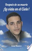 Despu S De Su Muerte La Vida En El Cielo Spanish Edition