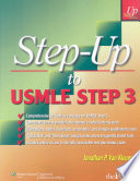 Step-Up To USMLE Step 3 : format to parallel the manner in...