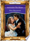 Surrender The Heart (Mills & Boon Vintage 90s Modern) Want Ariane De Valmont Prized Her Independence