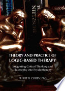 Theory and Practice of Logic Based Therapy