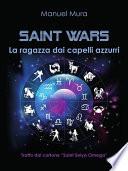 Saint Wars - La ragazza dai capelli azzurri