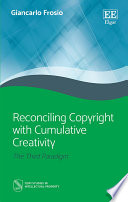 Reconciling Copyright With Cumulative Creativity : long history of creativity, from cave...