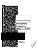 Evaluation and Restoration of Water Supply Wells