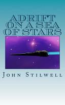 Adrift On A Sea Of Stars