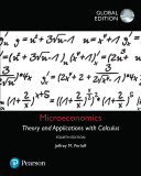 Microeconomics  Theory and Applications with Calculus  Global Edition