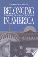 Belonging in America