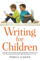 Writing For Children, 4th Edition Children S Book With Her Ideas For Children S Writers