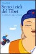 Sotto i cieli del Tibet  In bicicletta da Lhasa a Kathmandu